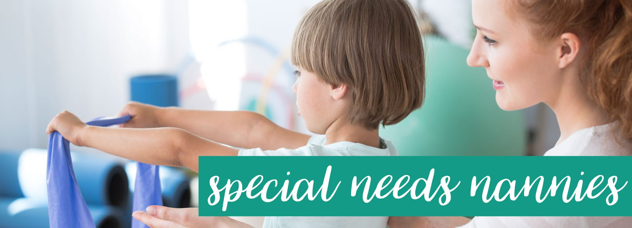 Special Needs Nannies and Childcare Specialists for Children with Special Needs - placement services from Capitol Park Nannies, Sacramento-based Nanny Agency